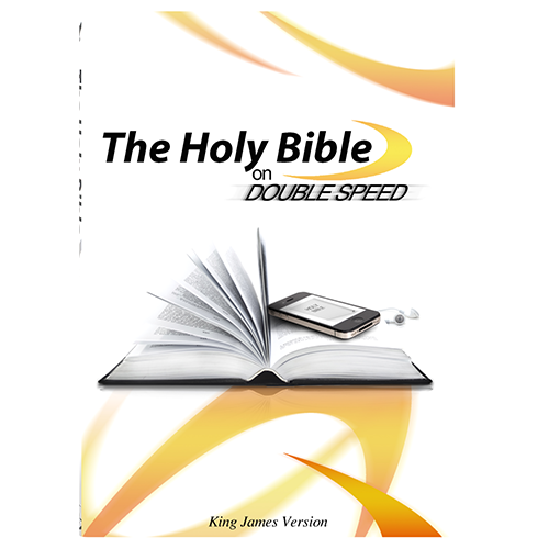 The Holy Bible on Double Speed (KJV) Audio MP3