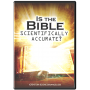 Is the Bible Scientifically Accurate? DVD
