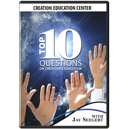 Top 10 Questions on Creation & Evolution