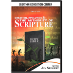 Creation, Evolution & the Authority of Scripture