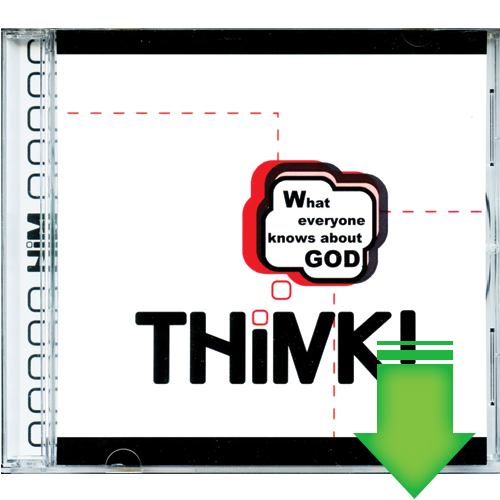 Think! Discover How You Can Prove To Anyone That God Exists (MP3 Download)