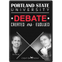 Portland State University Debate Created vs Evolved DVD