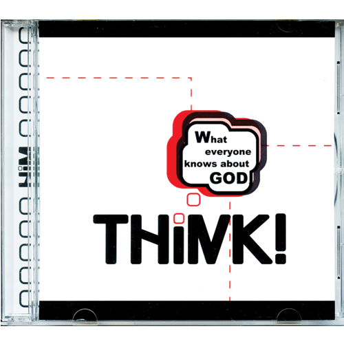 Think! Discover How You Can Prove To Anyone That God Exists (Audio CD)