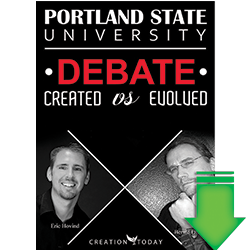 Portland State University Debate-Created vs Evolved (Video Download)