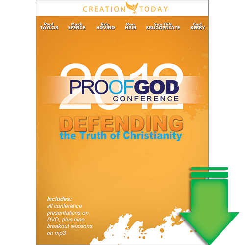 Proof of God Conference (Session 4) Defending the Christian Faith in Today's World (Video Download)