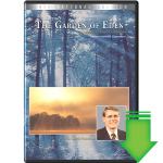 Creation Seminar Part 2 The Garden of Eden (Video Download)