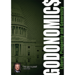 Godonomics: What the ALMIGHTY Says About the Almighty Dollar