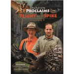 Creation Proclaims: Flight & Spike (Vol 2)