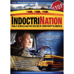 IndoctriNation: Public Schools and the Decline of Christianity in America