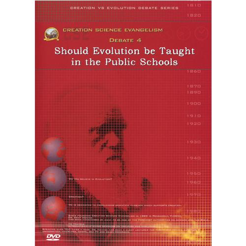 Debate DVD #4 - Should Evolution Be Taught...?