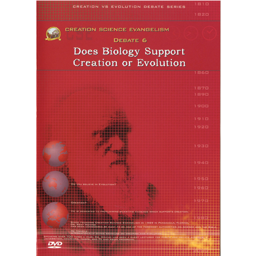 Debate DVD #6 - Does Biology Support Creation or Evolution?