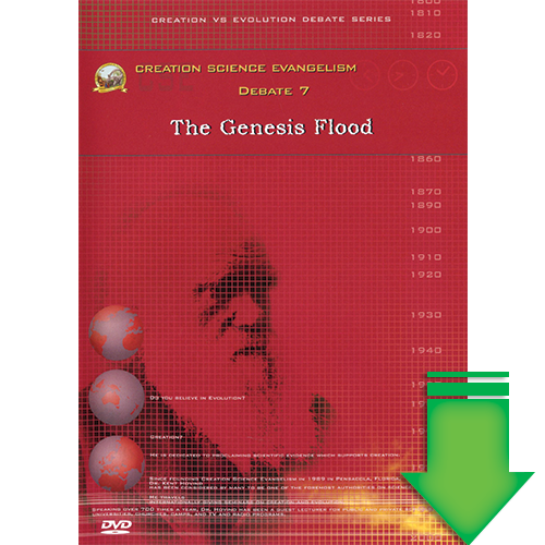Debate #7 - The Genesis Flood (Video Download)