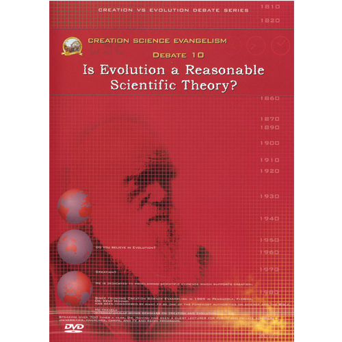 Debate DVD #10 - Is Evolution a Reasonable Scientific Theory