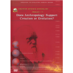 Debate DVD #11 - Does Anthropology Support ...?