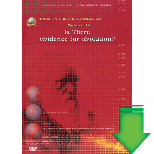 Debate #14 - Is There Evidence for Evolution? (Video Download)