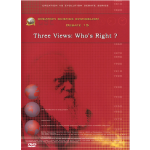 Debate DVD #15 - Three Views: Who's Right?