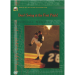 Don't Swing at the First Pitch DVD