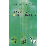 Champions of Mathematics