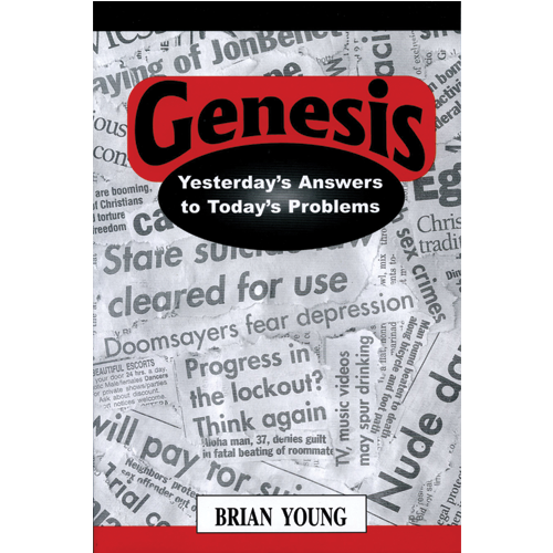 Genesis Yesterday's Answers to Today's Problems