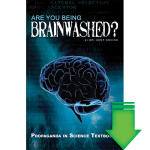 Are You Being Brainwashed? (Download PDF)