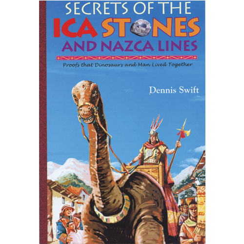 Secrets of the ICA Stones and Nazca Lines