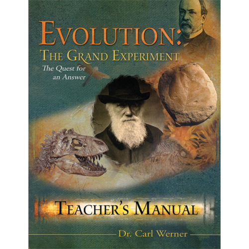 Evolution: The Grand Experiment Teacher's Manual