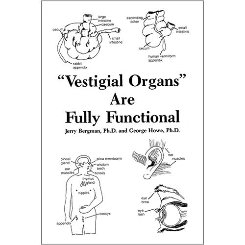 """""""Vestigial Organs"""" Are Fully Functional"""