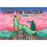 Danny the Dinosaur: In the Garden of Eden (Book 1)