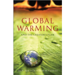Global Warming and the Creator's Plan