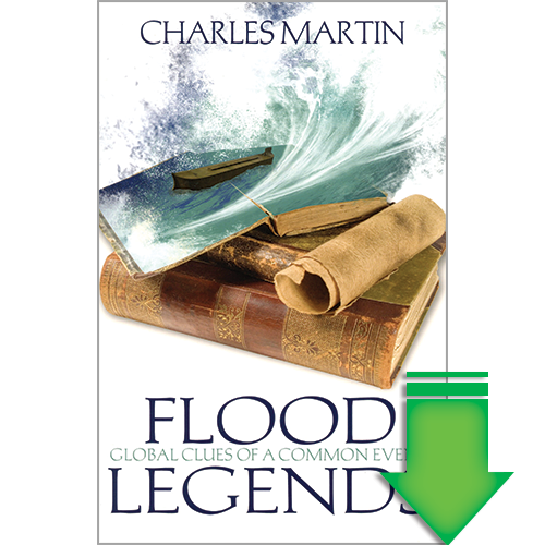 Flood Legends: Global Clues of a Common Event eBook (EPUB, MOBI, PDF)