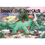 Danny the Dinosaur: The Big Boat (Book 2)