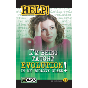 Help! I'm Being Taught Evolution In My Biology Class (Book II)