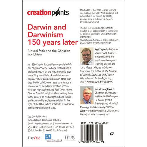 Darwin and Darwinism 150 Years Later: Biblical faith and the Christian worldview