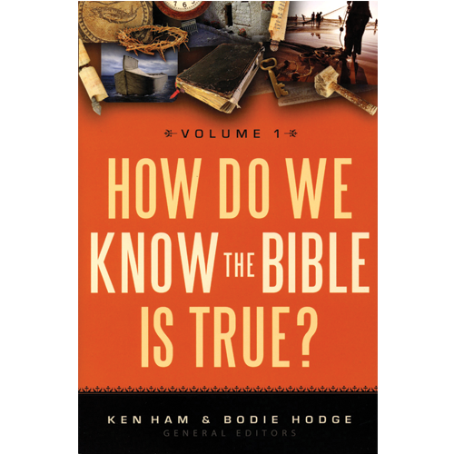 How Do We Know the Bible is True? Vol 1 1
