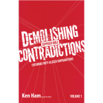 Demolishing Supposed Bible Contradictions (Vol 1)