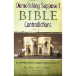 Demolishing Supposed Bible Contradictions (Vol 2)