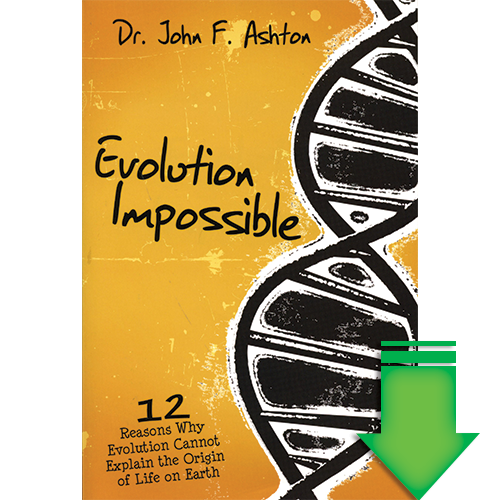 Evolution Impossible: 12 Reasons Why Evolution Cannot Explain the Origin of Life on Earth eBook (EPUB, MOBI, PDF)