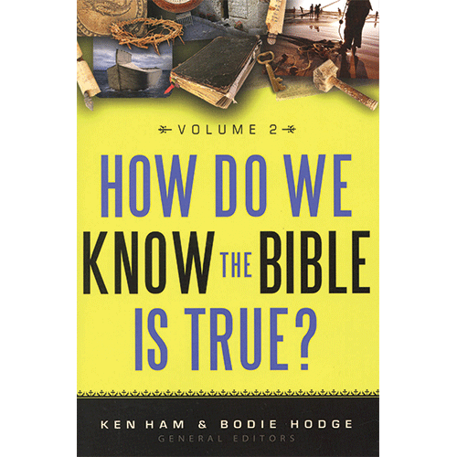 How Do We Know the Bible is True?  Vol 2