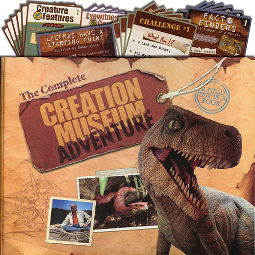 Complete Creation Museum Adventure
