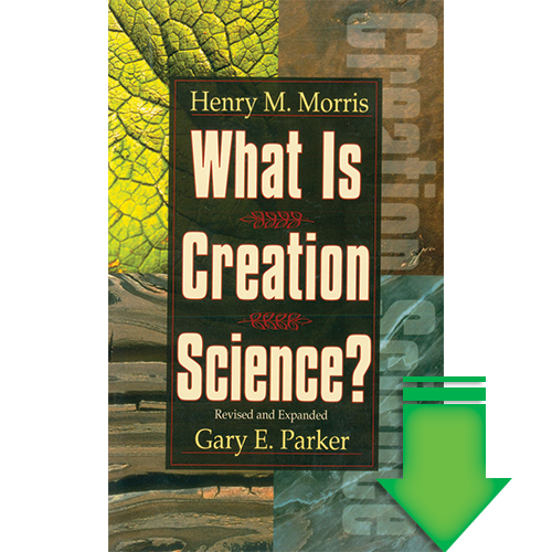What is Creation Science? eBook (EPUB, MOBI)