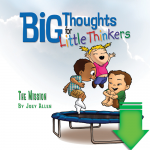 Big Thoughts for Little Thinkers: The Mission eBook (EPUB, PDF)