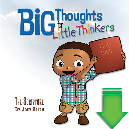 Big Thoughts for Little Thinkers: The Scripture eBook (EPUB, PDF)