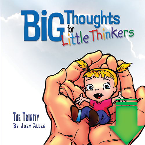 Big Thoughts for Little Thinkers: The Trinity eBook (EPUB, PDF)