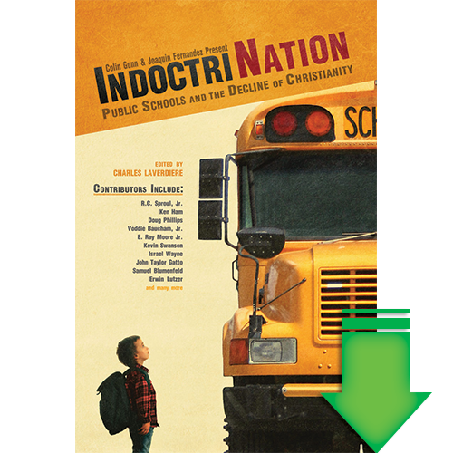 IndoctriNation: Public Schools and the Decline of Christianity in America eBook (EPUB, MOBI, PDF)