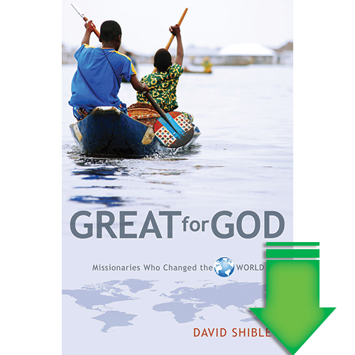 Great For God (Missionaries Who Changed the World) eBook (EPUB, MOBI, PDF)