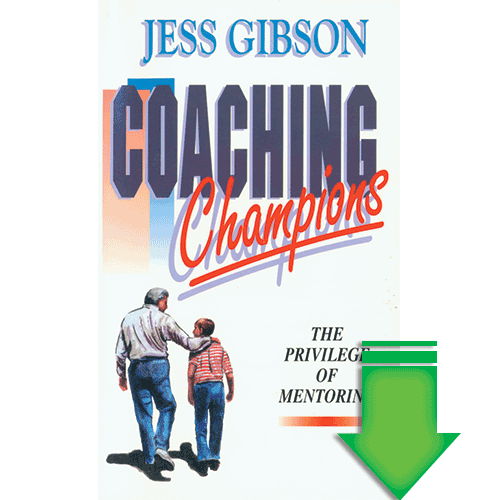 Coaching Champions (The Privilege of Mentoring) eBook (EPUB, MOBI)