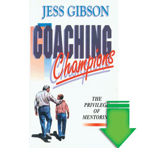 Coaching Champions (The Privilege of Mentoring) eBook (EPUB, MOBI)