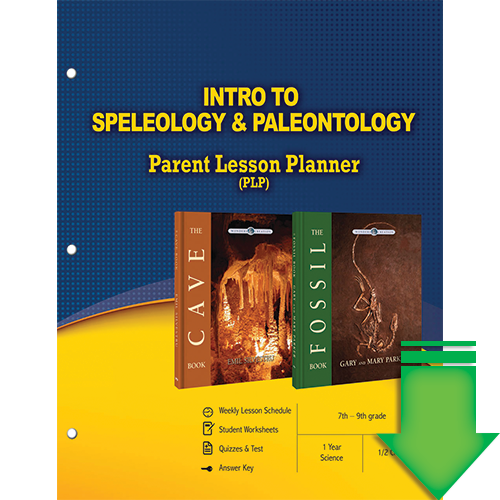 Intro to Speleology and Paleontology (Parent Lesson Planner) eBook (PDF)