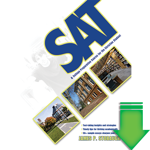SAT & College Preparation Course for the Christian Student eBook (PDF)
