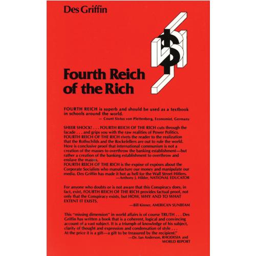 Des griffin fourth reich of the rich